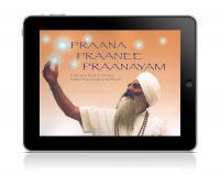 Praana, Praanee, Praanayam